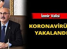 İzmir Valisi Köşger koronavirüse yakalandı