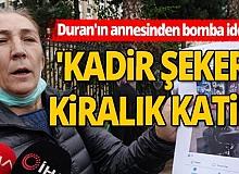 """Kadir Şeker davasında flaş """"Kiralık katil"""" iddiası"""
