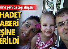 Kırıkkale ve İzmir'e şehit ateşi düştü