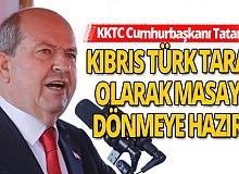 KKTC Cumhurbaşkanı Tatar'dan önemli açıklama!