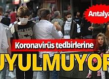 Koronavirüs tedbirlerine rağmen Antalya'da sosyal mesafe yok
