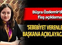"""Meclis Üyesi Büşra Özdemir, """"Sebebiyet verenler başkana açıklayacak!"""""""