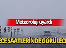 Meteoroloji uyardı: Buzlanma ve don bekleniyor!
