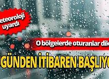 Meteoroloji Uyardı: Sağanak yağış bugün geliyor!