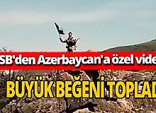 MSB'den Azerbaycan için özel klip