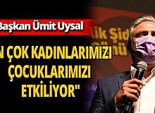 Muratpaşa Belediye Başkanı Ümit Uysal'dan 'kadına şiddet' açıklaması