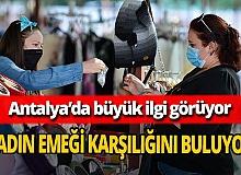 Muratpaşa Belediyesi'nin Üreten Eller Pazarına yoğun ilgi