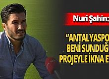 """Nuri Şahin: """"Benim için en güzel ve en doğru yer Antalyaspor'du"""""""