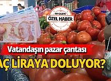 Pazarda fiyatlar ne kadar? Halde kaç lira? İşte İstanbul, Ankara ve Antalya halleri arasındaki farklar...