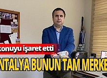 """Prof. Dr. Murad Çanakcı: """"Antalya her zaman potansiyel bir yer"""""""