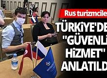 """Rus kongre ve düğün turizmcilerine Türkiye'deki """"güvenli hizmet"""" anlatıldı"""