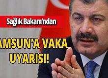"""Bakan Koca uyardı! """"Samsun'da vaka artıyor"""""""
