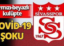 Sivasspor'da 3 koronavirüs vakası!