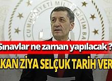 Son dakika... Bakan Ziya Selçuk'tan sınav tarihi açıklaması!  Sınavlar ne zaman yapılacak?