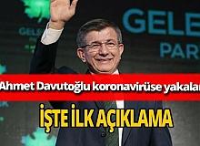 Son dakika... Gelecek Partisi Genel Başkanı Ahmet Davutoğlu koronavirüse yakalandı
