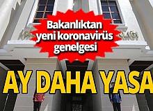 SON DAKİKA! İçişleri Bakanlığı yeni bir genelge yayımlandı: 'Geniş katılımlı etkinlikler 3 ay daha ertelendi'