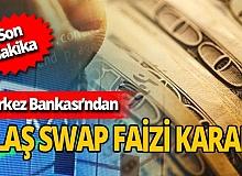 Son dakika! Merkez Bankası'ndan Swap hamlesi! Swap ne demek? Swap faizi nedir?