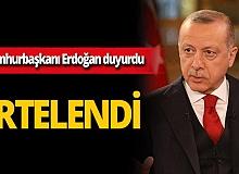 """Son dakika...Cumhurbaşkanı Recep Tayyip Erdoğan: """"Kongrelerimizi erteliyoruz"""""""