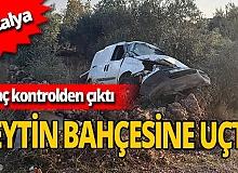 Sürücüsünün hakimiyetini kaybettiği araç zeytin bahçesine uçtu