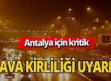 TMMOB Antalya için hava kirliliği uyarısında bulundu