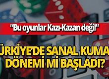 Türkiye'de sanal kumar dönemi mi başladı?