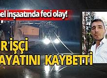 Yeni Zigana tünelinde iş kazası! Dursun Kaya hayatını kaybetti
