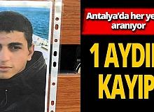 Antalya'da 21 yaşındaki Ümit Cevar'dan 1 aydır haber alınamıyor