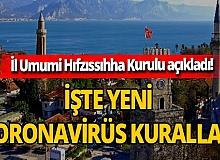 Antalya İl Umumi Hıfzıssıhha Kurulu açıkladı! İşte uygulanacak yeni koronavirüs kuralları