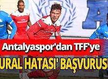 Antalyaspor kural hatası yapıldığı iddiasıyla TFF'ye başvuru yaptı