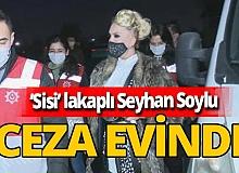 Dört gün hapse mahkûm edilen Sisi lakaplı Seyhan Soylu cezaevinde