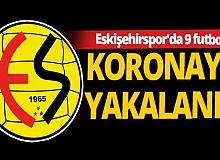 Eskişehirspor'da 9 futbolcunun Covid-19 testi pozitif çıktı