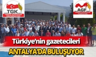 Türkiye'nin Gazetecileri Antalya'da Buluşuyor