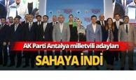 AK Parti Antalya milletvekili adayları tanıtıldı