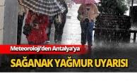 Antalya'ya sağanak uyarısı