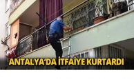 Antalya'da itfaiye kurtardı