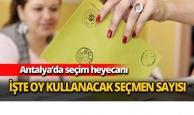 Antalya'da seçim heyecanı