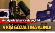 Antalya'da tabanca ele geçirildi