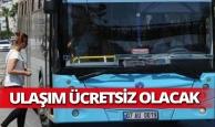 Antalya'da ulaşım ücretsiz olacak