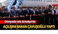 Dünyada tek Antalya'da