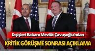 Kritik görüşme sonrası Çavuşoğlu'ndan açıklama