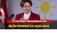 Meral Akşener'den seçimin ardından ilk açıklama