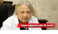 Organ bağışında eşler ilk sırada