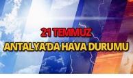21 Temmuz 2018 Antalya hava durumu
