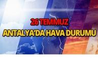 26 Temmuz 2018 Antalya hava durumu