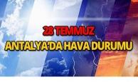 28 Temmuz 2018 Antalya hava durumu