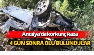 Antalya'da 4 gün sonra ölü bulundular