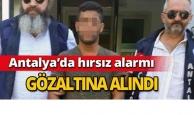 Antalya'da hırsız alarmı
