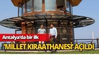 Antalya'da 'Millet Kıraathanesi' açıldı