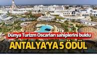 Antalya'ya 5 ödül