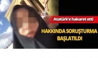 Atatürk'e hakarete soruşturma
